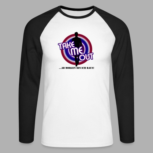 Take me out_Er_Variante 2 - Männer Baseballshirt langarm