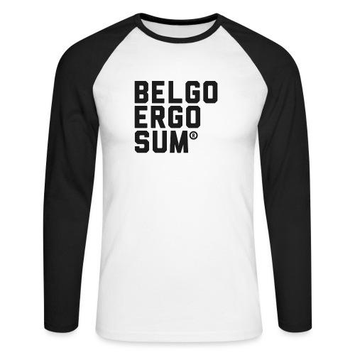 Belgo Ergo Sum - Men's Long Sleeve Baseball T-Shirt