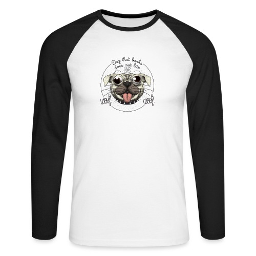 Dog that barks does not bite - Maglia da baseball a manica lunga da uomo