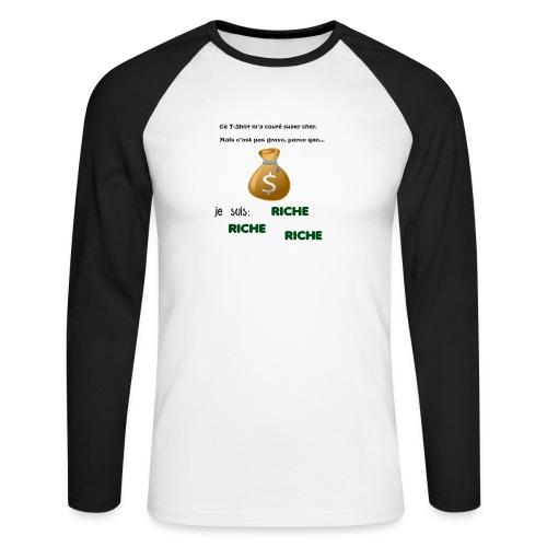 Je suis riche. - T-shirt baseball manches longues Homme