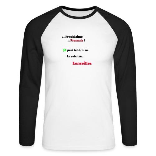 Probleme en français - T-shirt baseball manches longues Homme
