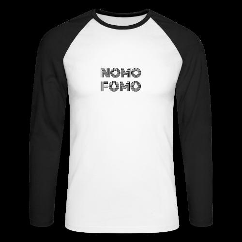 NOMO FOMO - Men's Long Sleeve Baseball T-Shirt