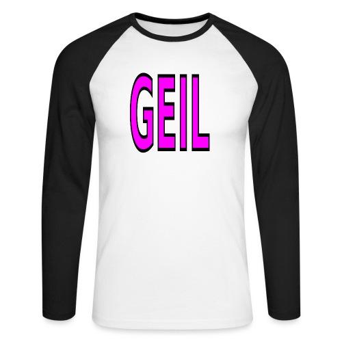 Holgator Geil - Männer Baseballshirt langarm