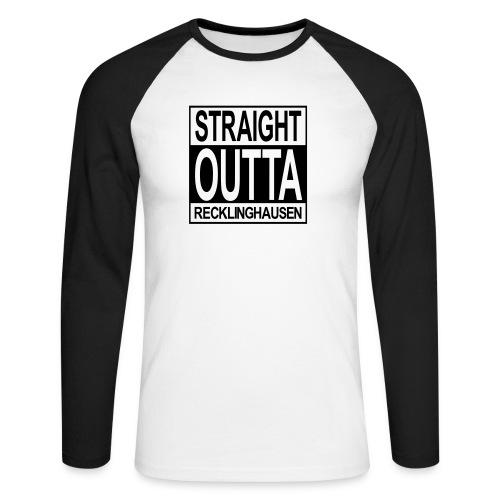 Straight outta Recklinghausen - Männer Baseballshirt langarm
