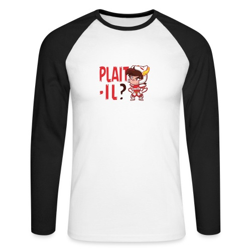Seiya vous dit Plaît-il ? (texte rouge) Tee - T-shirt baseball manches longues Homme