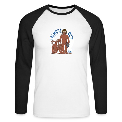 I almost died - Men's Long Sleeve Baseball T-Shirt