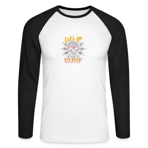 Surf till Death - Männer Baseballshirt langarm