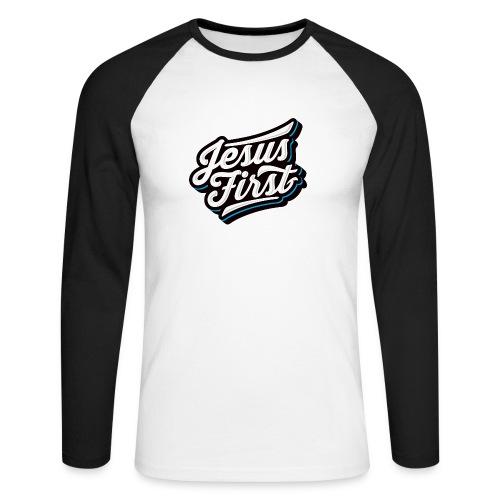 Jesus First II - Männer Baseballshirt langarm