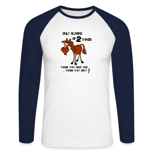 only scared of 2 things - Männer Baseballshirt langarm