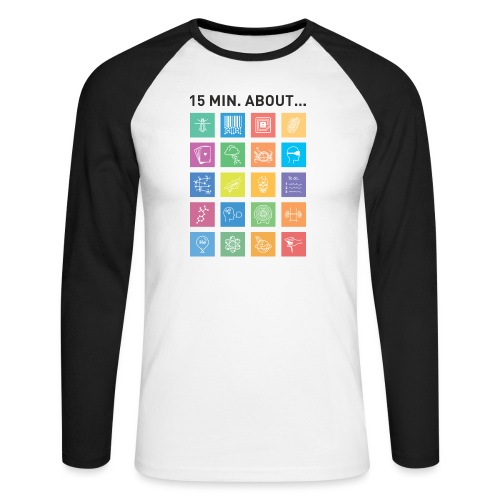 15 min. about... - Männer Baseballshirt langarm