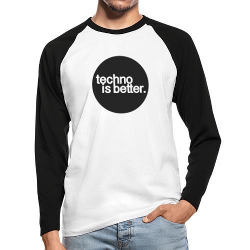 techno is better. - Koszulka męska bejsbolowa z długim rękawem