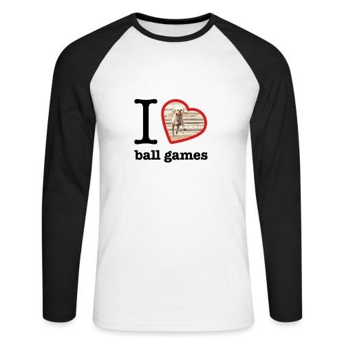 I love ball games Dog playing ball retrieving ball - Men's Long Sleeve Baseball T-Shirt