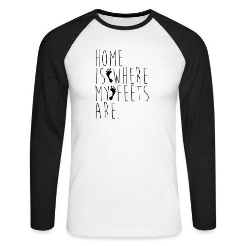 Home is where my feets are - Maglia da baseball a manica lunga da uomo