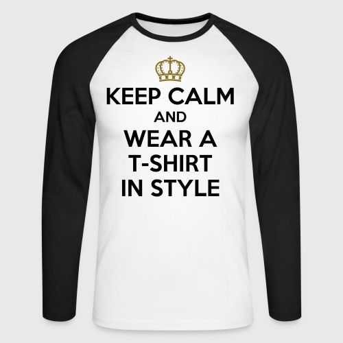 KEEP CALM - Men's Long Sleeve Baseball T-Shirt