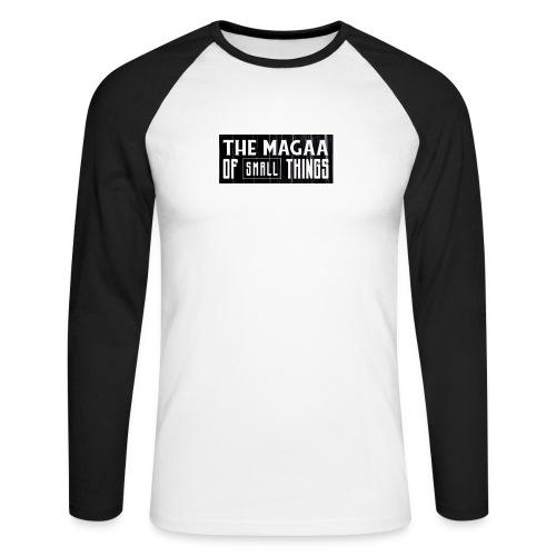 The magaa of small things - Men's Long Sleeve Baseball T-Shirt