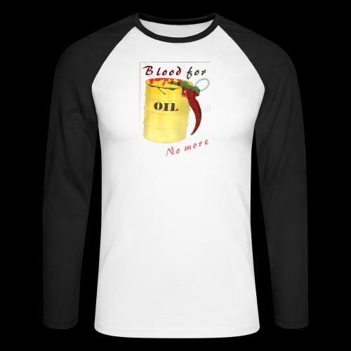 Blood for Oil / No more - Männer Baseballshirt langarm