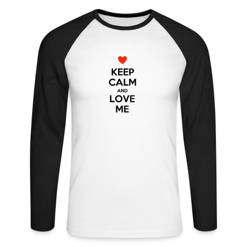 Keep calm and love me - Maglia da baseball a manica lunga da uomo