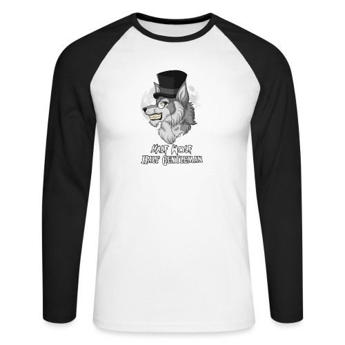 Half Wolf Half Gentleman - Men's Long Sleeve Baseball T-Shirt