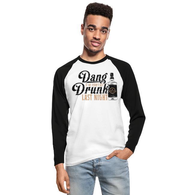 Dang Drunk