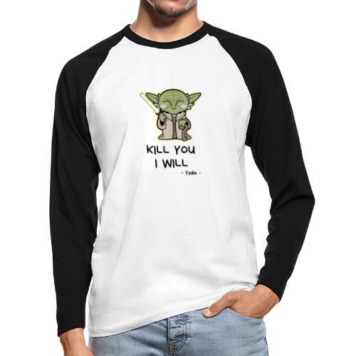 Kill you I will - Langærmet herre-baseballshirt