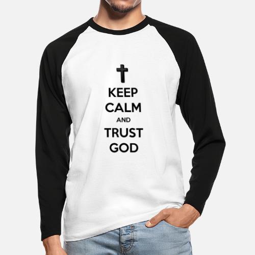 Keep Calm and Trust God (Vertrouw op God) - Mannen baseballshirt lange mouw