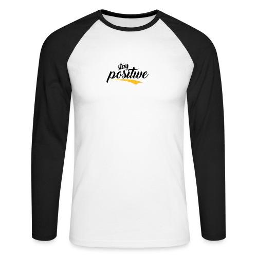 Stay Positive - Koszulka męska bejsbolowa z długim rękawem