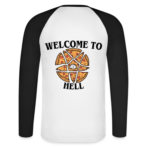 PIZZA WELCOME TO THE HELL - T-shirt baseball manches longues Homme