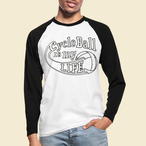 Radball | Cycle Ball is my Life - Männer Baseballshirt langarm