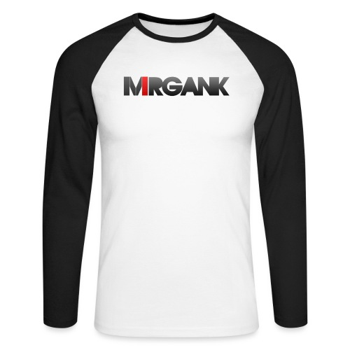 Mrgank Text - Men's Long Sleeve Baseball T-Shirt