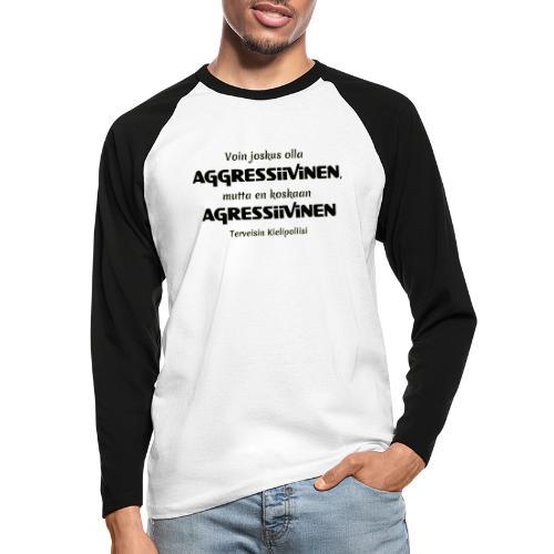 Aggressivinen kielipoliisi - Miesten pitkähihainen baseballpaita