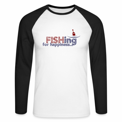Fishing For Happiness - Men's Long Sleeve Baseball T-Shirt