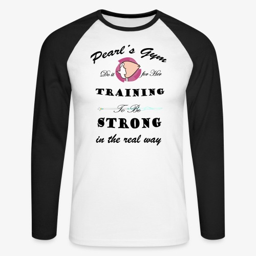 Strong in the Real Way - Maglia da baseball a manica lunga da uomo