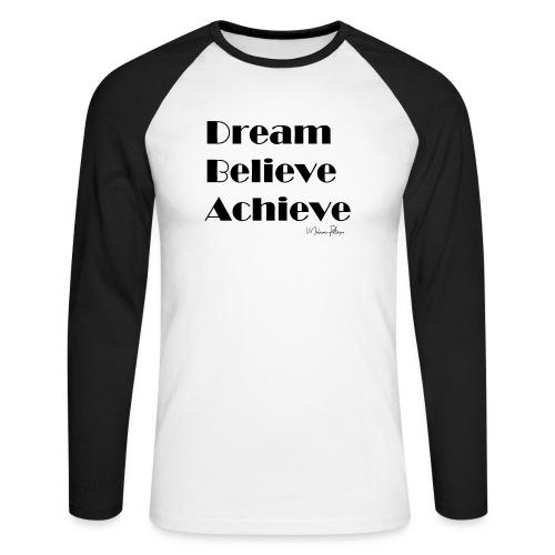 DREAM BELIEVE ACHIEVE - T-shirt baseball manches longues Homme
