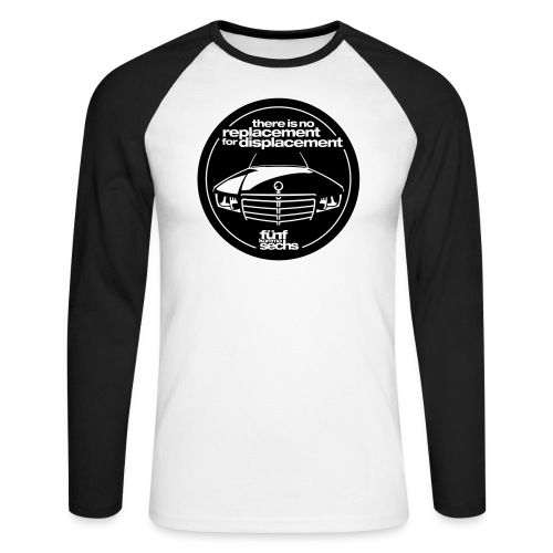 There is no replacement for displacement - Men's Long Sleeve Baseball T-Shirt