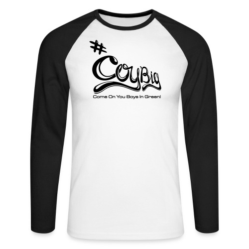 COYBIG - Come on you boys in green - Men's Long Sleeve Baseball T-Shirt