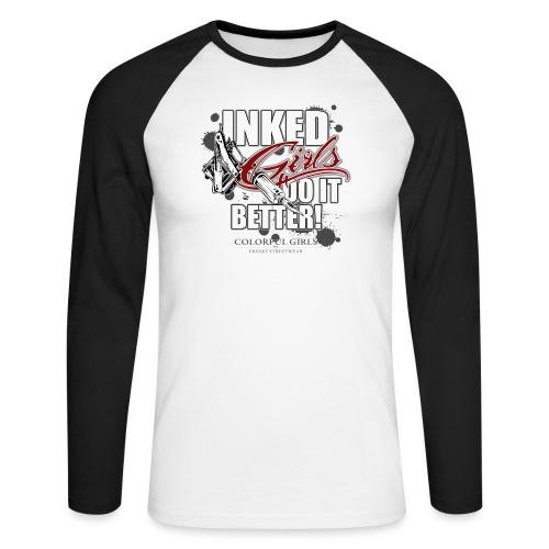 inked girls do it better - Männer Baseballshirt langarm