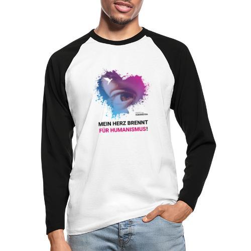 Mein Herz brennt für Humanismus! - Männer Baseballshirt langarm