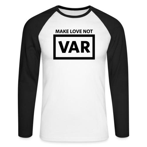 Make Love Not Var - Mannen baseballshirt lange mouw