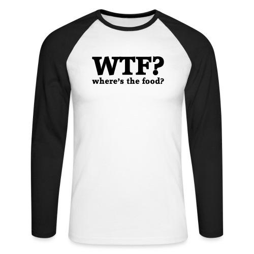 WTF - Where's the food? - Mannen baseballshirt lange mouw
