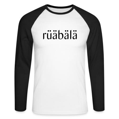 rüäbäla - Männer Baseballshirt langarm