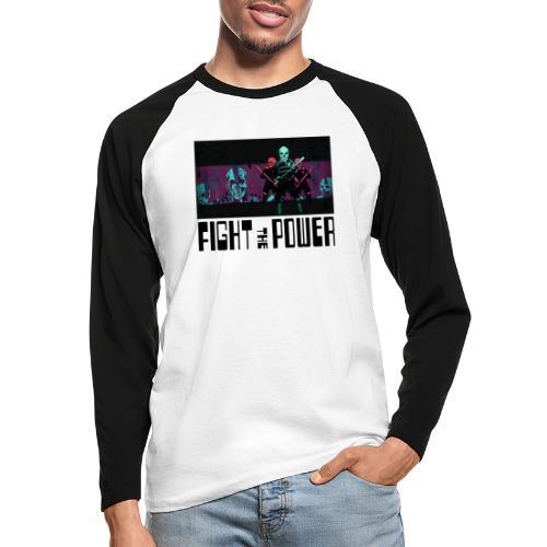 Fight The Power - Men's Long Sleeve Baseball T-Shirt