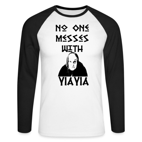 YIAYIA NO MESSING2 png - Men's Long Sleeve Baseball T-Shirt