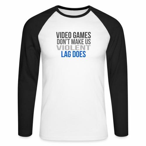 Video games lag - Miesten pitkähihainen baseballpaita