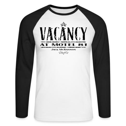Vacancy At Motel 81 Part II - Männer Baseballshirt langarm