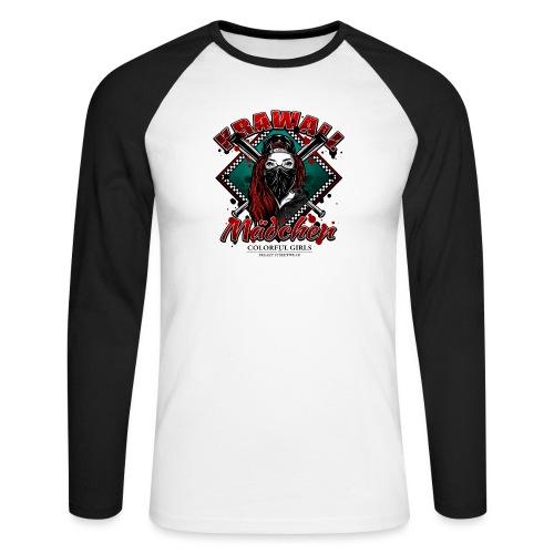 Krawallmädchen - Männer Baseballshirt langarm