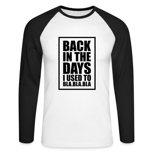 Back in the days... √ - Langærmet herre-baseballshirt