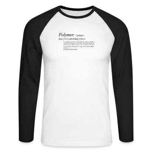 Polymer definition. - Men's Long Sleeve Baseball T-Shirt