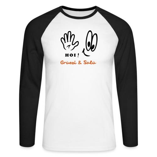 Grüezi, Hallo, Salü hi - Männer Baseballshirt langarm