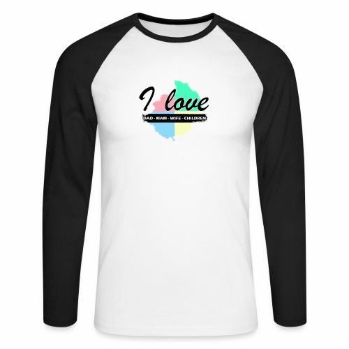 I love dad mom wife children - T-shirt baseball manches longues Homme