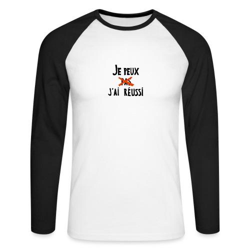 Je peux pas j'ai réussi - T-shirt baseball manches longues Homme
